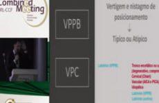 Aula do 3º Combined | Dr. Ricardo Dorigueto | VPPB vs VPPC: manobras e nistagmos diagnósticos